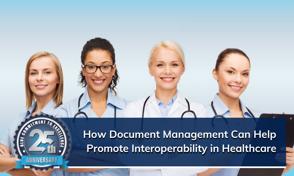 Using Document Management to Develop Interoperability in Healthcare