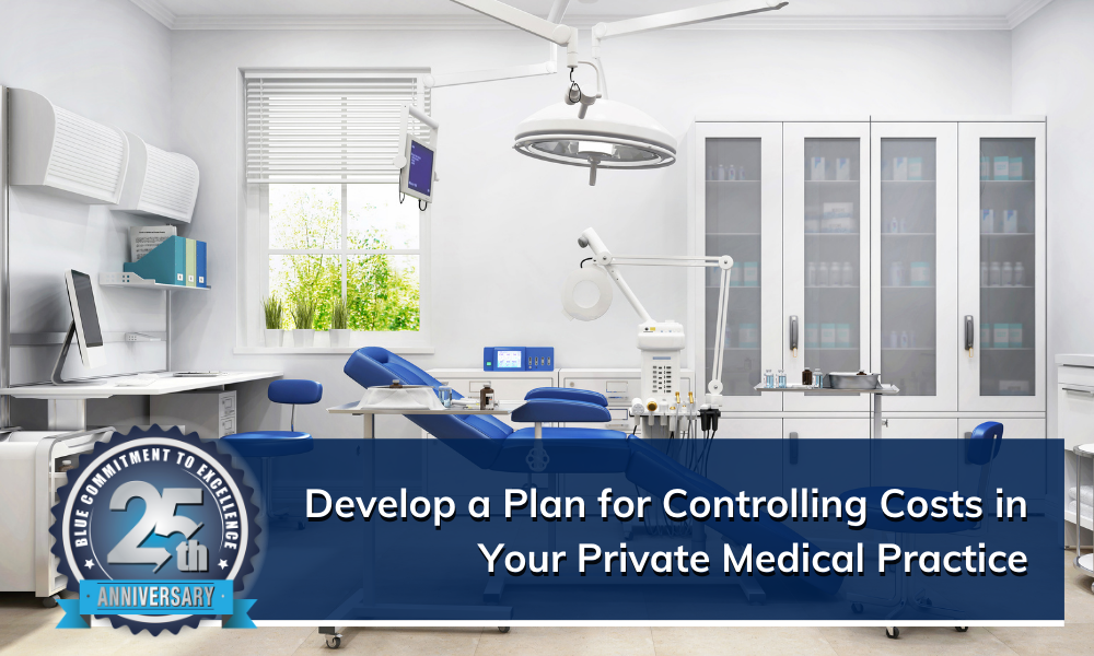 Tips for Controlling Costs in Your Private Medical Practice