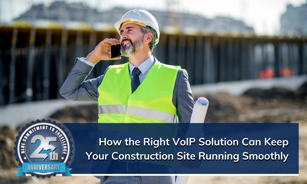 Choosing the Right VoIP Solution for Your Construction Business