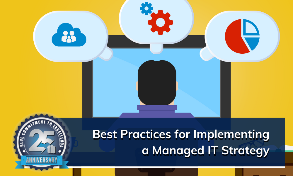 Tips for Implementing a Managed IT Strategy for Your Business