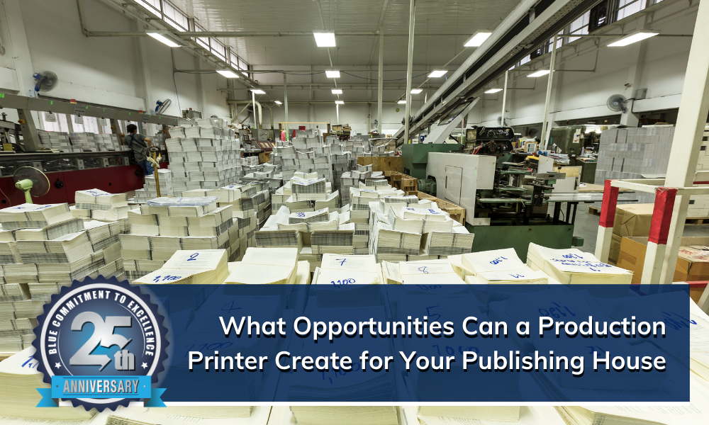 Production Printers Bring New Opportunities for Publishing Houses